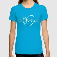 I'm Over It Womens Fitted Tee Teal SMALL