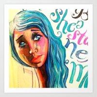 She'd Be Standing Next T… Art Print