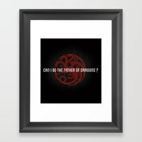 Can I Be The Father Of D… Framed Art Print