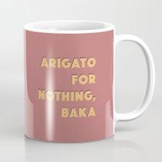 ARIGATO 4 NOTHING Mug