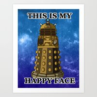 This IS My Happy Face Art Print