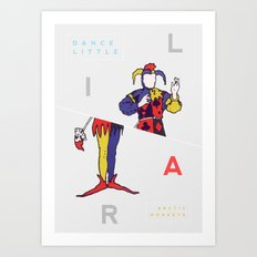 Dance Little Liar Art Print