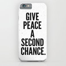 Give Peace a Second Chance. iPhone 6s Slim Case