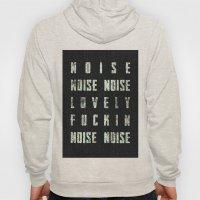 Noise - Lovely Fuckin Noise Hoody