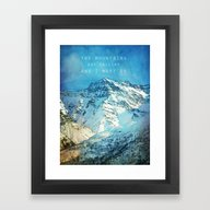 Adventure. The Mountains… Framed Art Print