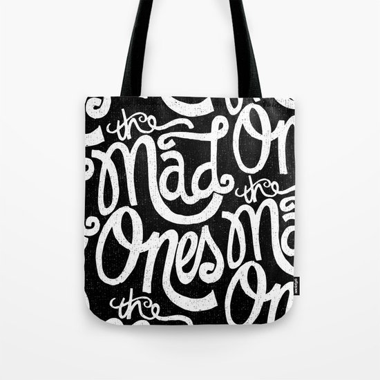 THE MAD ONES... Tote Bag
