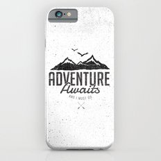 ADVENTURE AWAITS iPhone 6 Slim Case