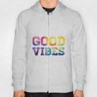 Good Vibes Hoody