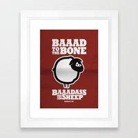 Baaadass the Sheep: Baaad to the Bone Framed Art Print