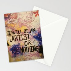 I Will Be An Artist or Nothing  Stationery Cards