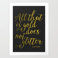 All That Is Gold Does No… Art Print