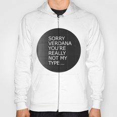 Sorry Verdana you're really not my type Hoody