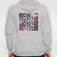 NOVACANE Hoody