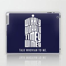 Talk Whovian to Me Laptop & iPad Skin