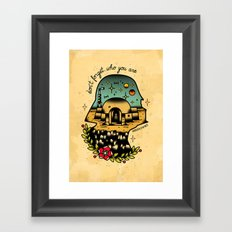 Don`t Forgett who You Are Framed Art Print