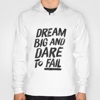 II. Dream big Hoody