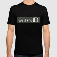 TooLoudTooSoft Mens Fitted Tee Black SMALL