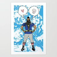 I Pity The Fool Art Print