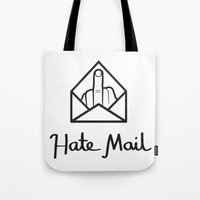 hate mail Tote Bag