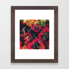 Fuck This Place...(Sometimes Home Dies) Framed Art Print