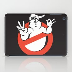 Trump busters; He ain't afraid no ghost iPad Case