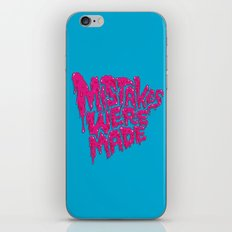 Mistakes were made. iPhone & iPod Skin