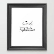 Cuck Fapitalism Framed Art Print