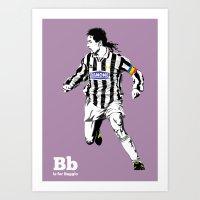 B is for Baggio Art Print