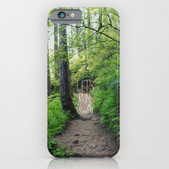 Let's Run Away VII iPhone & iPod Case