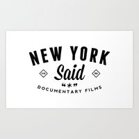 New York Said Art Print