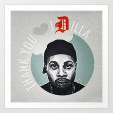 Thank You, J Dilla Art Print