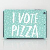 I Vote Pizza  iPad Case