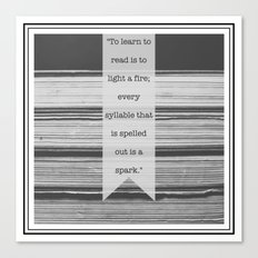 To Learn to Read is to Light a Fire Canvas Print