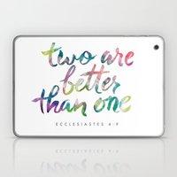 Ecclesiastes 4:9 Laptop & iPad Skin