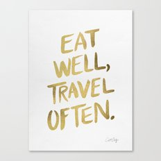Eat Well Travel Often on Gold Canvas Print
