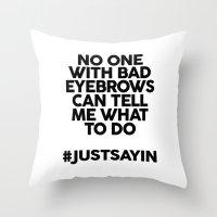 Bad Eyebrows /// Www.pen… Throw Pillow