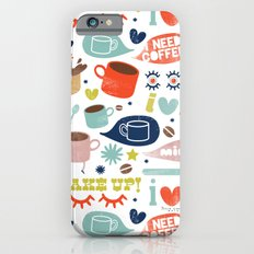 Caffeine Addict Slim Case iPhone 6s