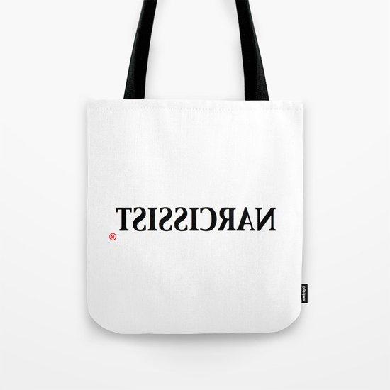 Narcissist Tote Bag