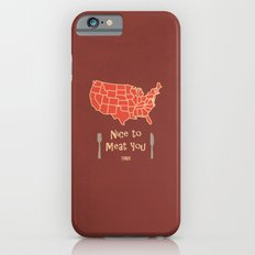 Nice to Meat You USA Map iPhone 6s Slim Case