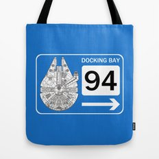 Docking Bay 94 Tote Bag