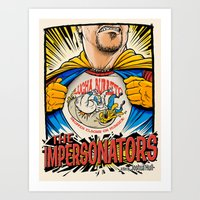 The Impersonators Teaser… Art Print