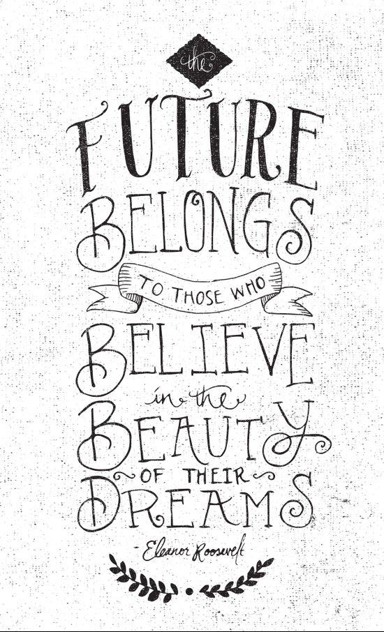 THE FUTURE BELONGS TO THOSE WHO... Art Print