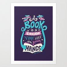 Book is a dream Art Print
