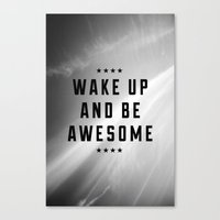 Be Awesome II Canvas Print