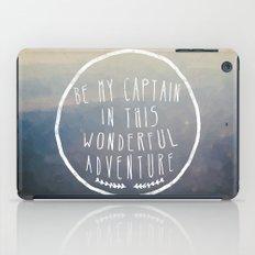 I. Be my captain iPad Case