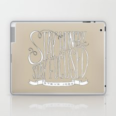 Stay Hungry, Stay Focused Laptop & iPad Skin