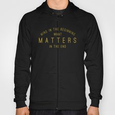 Mind What Matters Hoody