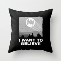 I Want to Believe in a Hero Throw Pillow