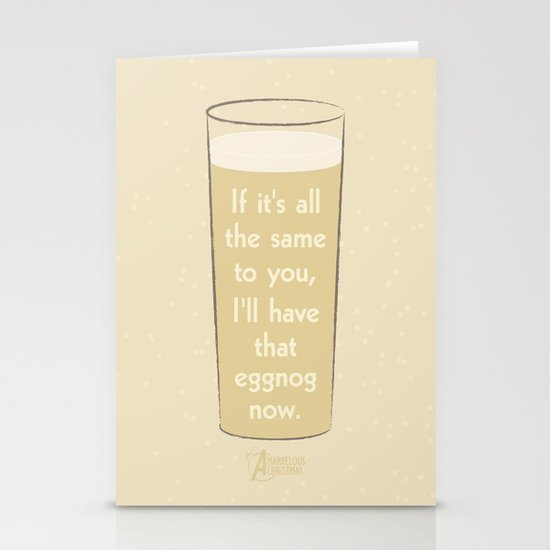 I'll have that eggnog now. Stationery Card