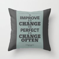 'To Improve Is To Change… Throw Pillow